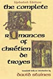 img - for The Complete Romances of Chretien de Troyes book / textbook / text book