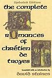 The Complete Romances of Chrétien de Troyes