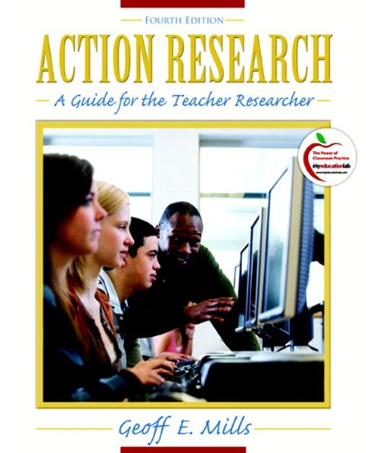 Action Research: A Guide for the Teacher Researcher (with...