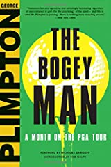The Bogey Man: A Month on the PGA Tour Hardcover