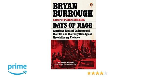 Days of Rage: America's Radical Underground, the FBI, and