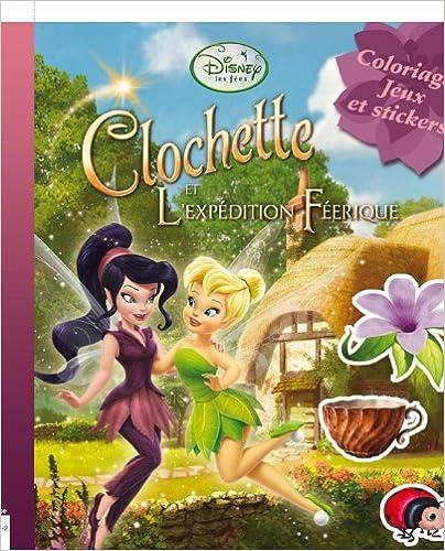 Livres La fée Clochette 3, COLOS, JEUX ET STICKERS pdf, epub