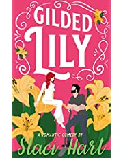 Gilded Lily: An Enemies to Lovers Romantic Comedy (The Bennet Brothers Book 2)
