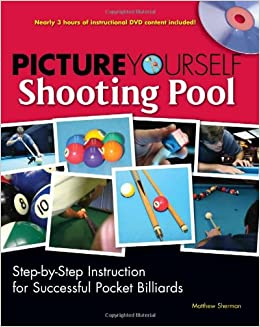 Picture Yourself Shooting Pool: Amazon.es: Sherman, Matt: Libros ...