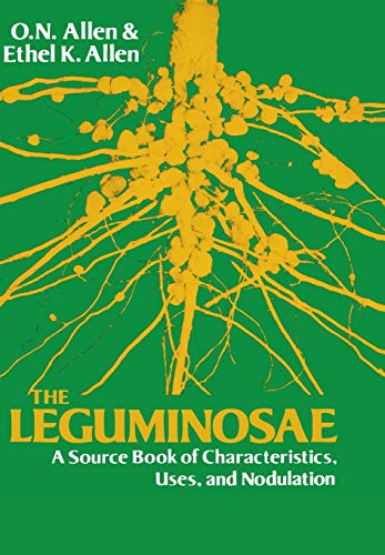 The Leguminosae: A Source Book of Characteristics, Uses and Nodulation