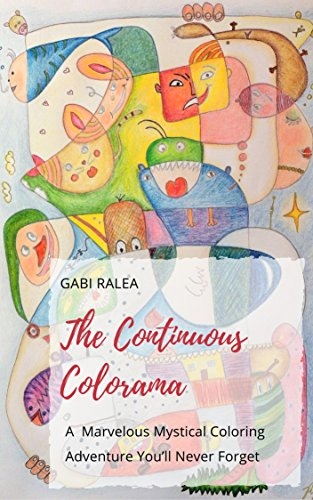 The Continuous Colorama A Marvelous Mystical Adventure Youll Never Forget