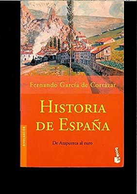 HISTORIA DE ESPAÑA (DE ATAPUERCA AL EURO): Amazon.es: FERNANDO GARCIA DE CORTAZAR: Libros
