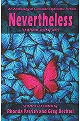 Nevertheless (Tesseracts Twenty-One) (Volume 21)