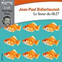 Le liseur du 6h27   Livre audio Auteur(s) : Jean-Paul Didierlaurent Narrateur(s) : Dominique Pinon