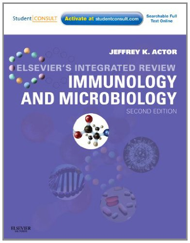 Elsevier's Integrated Review Immunology and Microbiology: with STUDENT CONSULT Online Access Pdf