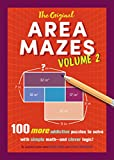 img - for The Original Area Mazes, Volume 2: 100 More Addictive Puzzles to Solve with Simple Math and Clever Logic! book / textbook / text book