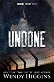 Undone (Unknown Trilogy Book 3)