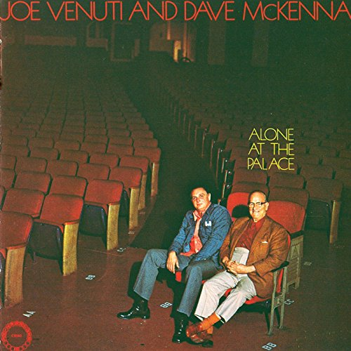Violinist Joe Venuti and Swing Pianist Dave McKenna Alone at the Palace