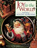 Joy to the World: Painting Holiday Heirlooms