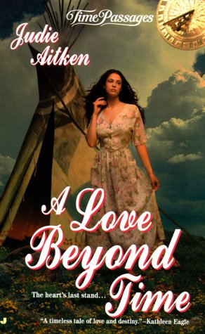 A Love Beyond Time (Time Passages) by Jove