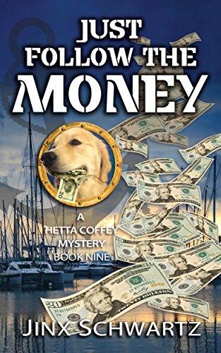 Just Follow The Money by Jinx Schwartz ebook deal
