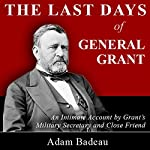The Last Days of General Grant | Adam Badaeu