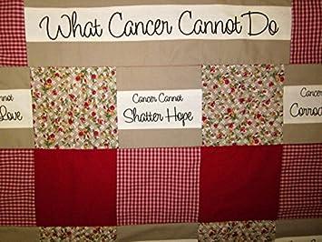 Amazoncom Cancer Quilt What Cancer Cannot Do Quilt Unique Cancer