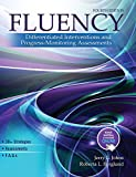 Fluency: Differentiated Interventions and Progress-Monitoring Assessments