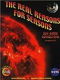 The Real Reasons for Seasons, Alan Gould, Carolyn Willard, Stephen Pompea, 0924886455