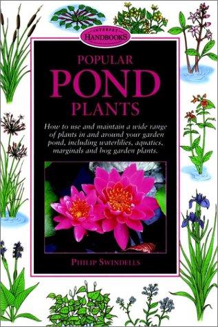 Popular Pond Plants (Interpet Handbooks)