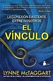 El Vinculo, Lynne McTaggart, 8478087842