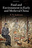 """Eugene N. Anderson, """"Food and Environment in Early and Medieval China"""" (U of Pennsylvania Press, 2014)"""