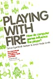 Playing with Fire, Simon Egenfeldt-Nielsen and Jonas Heide Smith, 918947127X