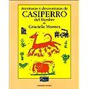 Aventuras y Desventuras de Casiperro del Hambre (Libros de Boris) (Spanish Edition)