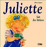 Juliette fait des betises