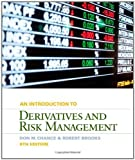 img - for Introduction to Derivatives and Risk Management by Chance, Don M., Brooks, Roberts [Cengage Learning,2012] [Hardcover] 9TH EDITION book / textbook / text book