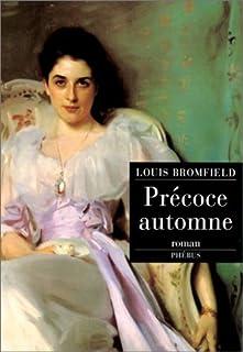 Précoce automne : roman, Bromfield, Louis