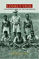 Lonely Vigil: Coastwatchers of the Solomons (Bluejacket Books)