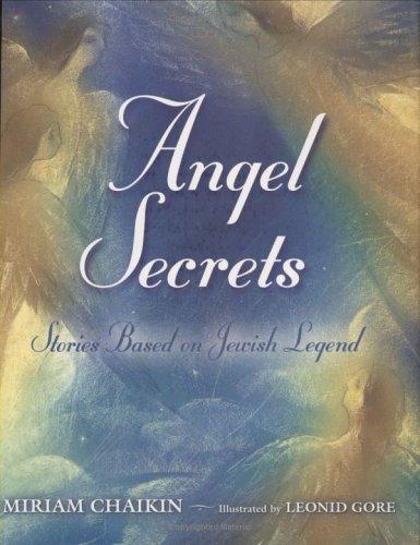 Angel Secrets: Stories Based on Jewish Legend