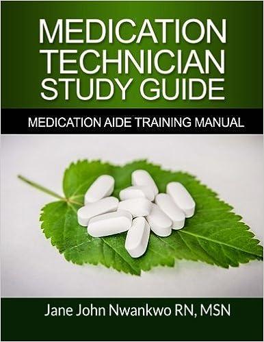 Medication Technician Study Guide: Medication Aide Training Manual by MSN, Jane John-Nwankwo RN (2016-05-27)