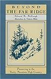 Beyond the Far Ridge, Edward M. McGough, 0931271150