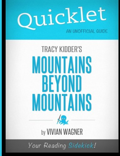 Quicklet - Tracy Kidder's Mountains Beyond Mountains