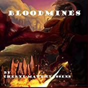 Bloodmines: The Blue Dragon's Geas, Book 3 | Cheryl Matthynssens