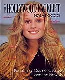 The Hollywood Facelift, Nola Rocco, 0935016325