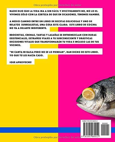 Esto no es sólo un jodido libro de cocina: El libro de recetas políticamente incorrecto. Libro de cocina original…