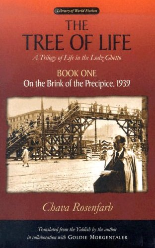 The Tree of Life, Book One: On the Brink of the Precipice, 1939 (Library of World Fiction)