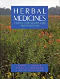 img - for Herbal Medicines: A Guide for Healthcare Professionals book / textbook / text book