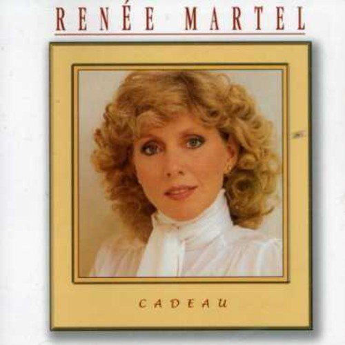 CD : Renee Martel - Cadeau (Canada - Import)