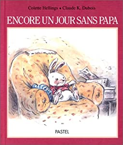 """Afficher """"Encore un jour sans Papa"""""""