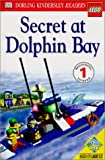 Secret at Dolphin Bay, Dorling Kindersley Publishing Staff, 0789466996