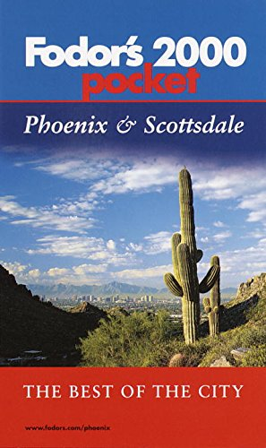 Fodor's Pocket Phoenix & Scottsdale 2000 : The Best of the City ePub fb2 ebook