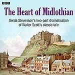 The Heart of Midlothian (Dramatised) | Walter Scott