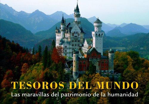 Descargar Libro Tesoros Del Mundo. Las Maravillas Del Patrimonio De La Humanidad Aa. Vv.
