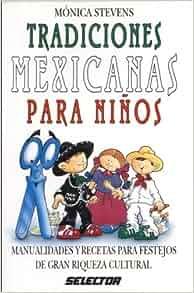 Tradiciones mexicanas p/ninos (MANUALIDADES) (Spanish