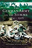 German Army on the Somme: 1914-1916